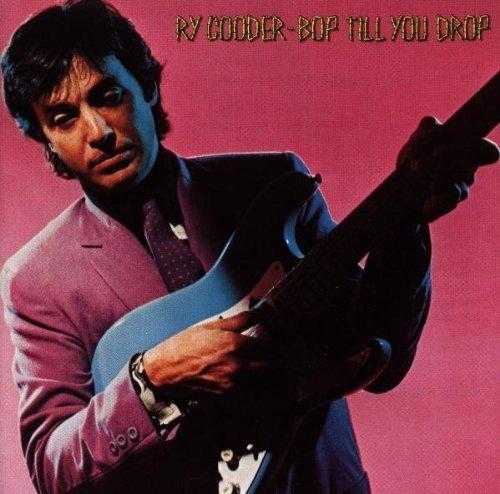 Ry Cooder/Bop Till You Drop