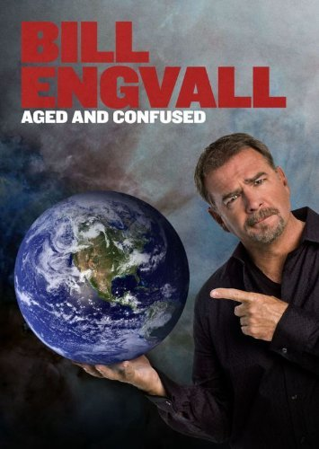 Aged & Confused Engvall Bill
