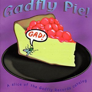 Gadfly Pie Gadfly Pie