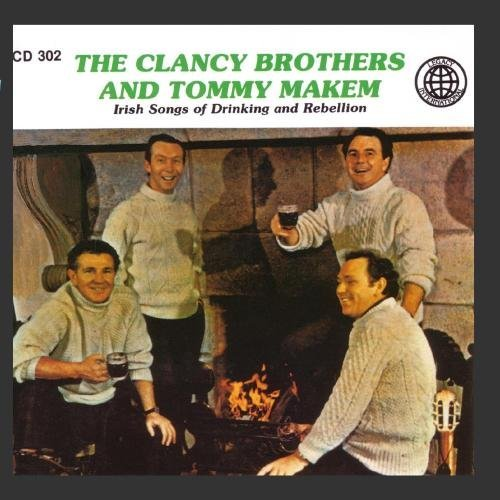 Clancy Brothers Makem Irish Songs Of Drinking & Rebe