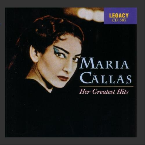 Maria Callas Greatest Hits Callas (sop)
