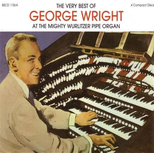 George Wright Very Best Of George Wright 4 CD Set