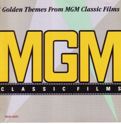 Golden Themes From Mgm Classic Films Golden Themes From Mgm Classic Films