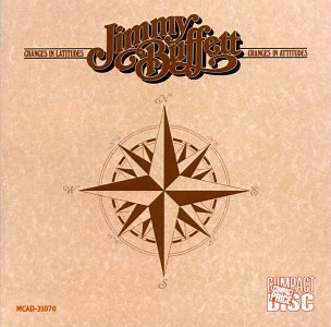 Jimmy Buffett/Changes In Latitudes Changes I
