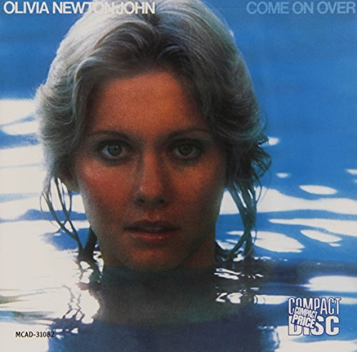 Olivia Newton John Come On Over