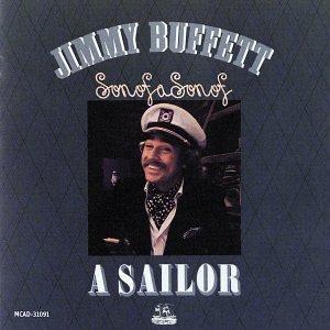Jimmy Buffett/Son Of A Son Of A Sailor