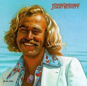 Jimmy Buffett Havana Daydreamin'