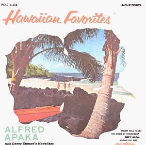 Alfred Apaka Hawaiian Favorites