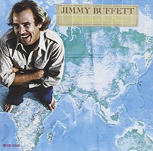 Jimmy Buffett/Somewhere Over China
