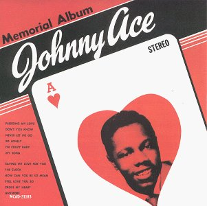 Johnny Ace Memorial Album