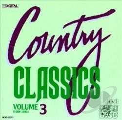 Country Classics Vol. 3 Country Classics