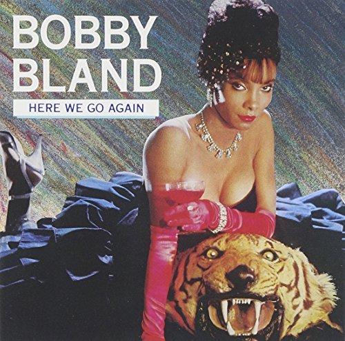 bobby-blue-bland-here-we-go-again