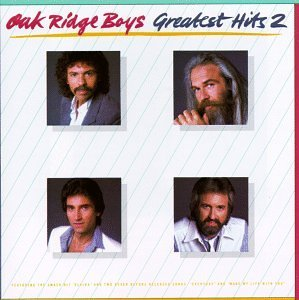 Oak Ridge Boys Vol. 2 Greatest Hits
