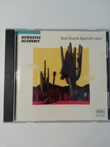 Acoustic Alchemy Red Dust & Spanish Lace
