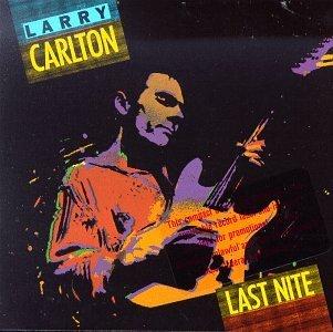Larry Carlton/Last Night