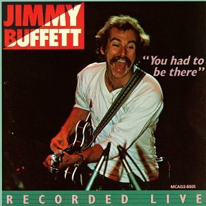 Jimmy Buffett You Had To Be There 2 CD