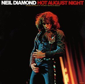 neil-diamond-hot-august-night