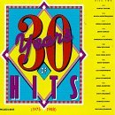 Thirty Years Of Hits 30 Years Of Hits (1958 88)