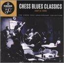 1947 56 Chess Blues Classics 1 Chess Blues Classics 1947 56 Williamson Dixon Diddley Jones Fulson Rogers Lenoir Waters