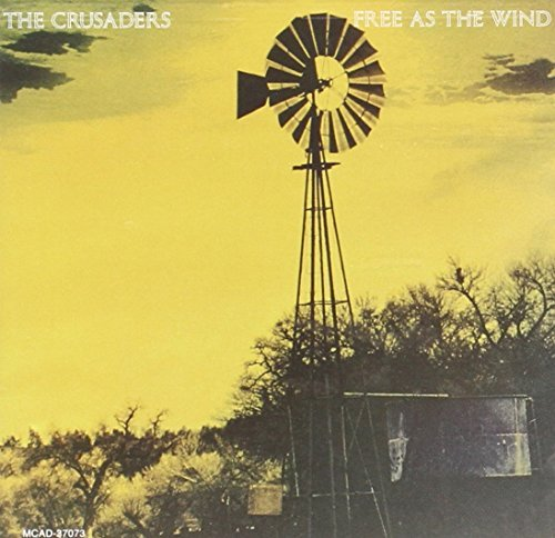 crusaders-free-as-the-wind