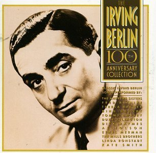 Irving Berlin Irving Berlin 100th Anniversar