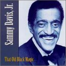 Sammy Davis Jr. That Old Black Magic