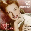 Garland Judy Over The Rainbow