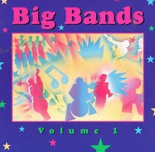 Big Bands Vol. 1 Big Bands Herman Brown Basie Miller Webb Big Bands
