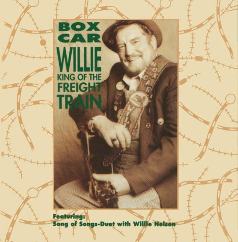 Boxcar Willie/King Of The Freight Train
