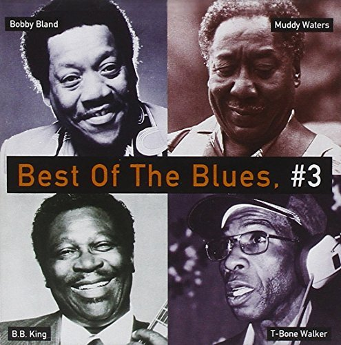Best Of The Blues No. 3 Best Of The Blues Walker King Boyd Parker Waters Bland Mcghee Terry