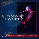 Twitty Conway Sings Songs Of Love