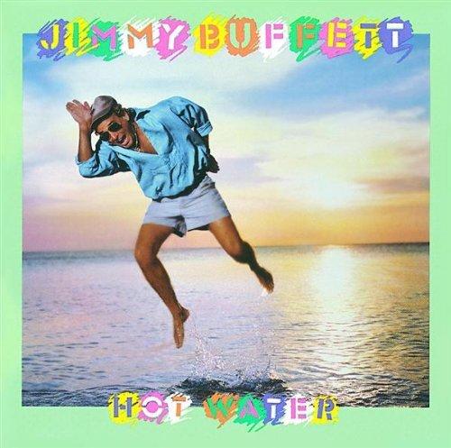 jimmy-buffett-hot-water