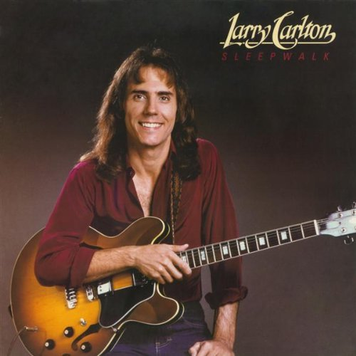Larry Carlton Sleepwalk