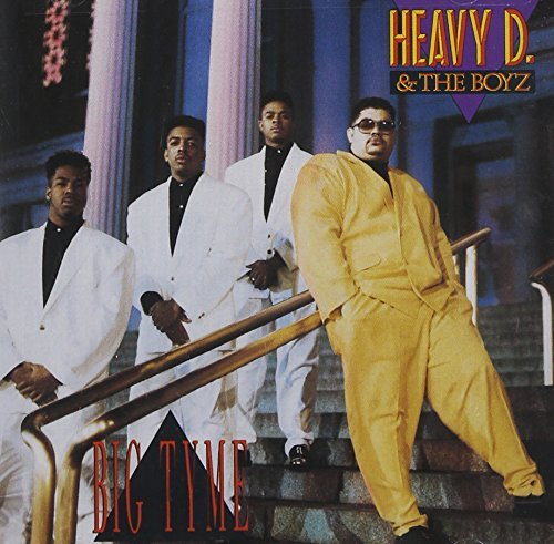 Heavy D. & The Boyz Big Tyme