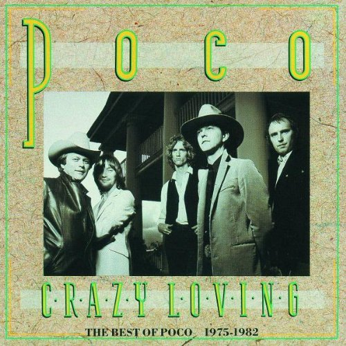 Poco Crazy Loving Best Of '75 '82