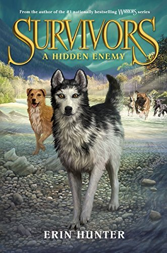 Erin Hunter Survivors #2 A Hidden Enemy
