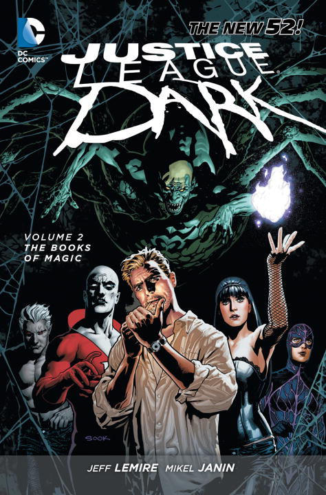 Jeff Lemire Justice League Dark Vol. 2 The Books Of Magic (the New 52)