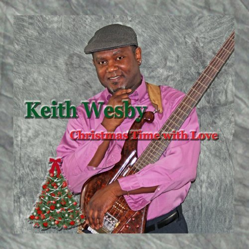 Keith Wesby Christmas Time With Love