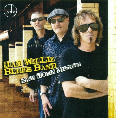 Jay Willie Blues Band New York Minute