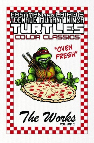 Kevin Eastman Teenage Mutant Ninja Turtles Color Classics The Works Volume 1