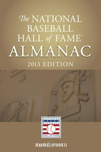 Baseball Hof Staff The National Baseball Hall Of Fame Almanac 2013