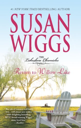 Susan Wiggs Return To Willow Lake Original