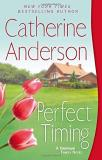 Catherine Anderson Perfect Timing