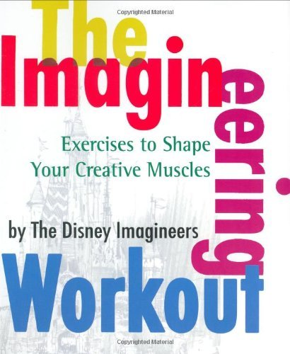 Peggy Van Pelt The Imagineering Workout Exercises To Shape Your Creative Muscles