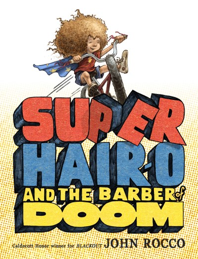 John Rocco Super Hair O And The Barber Of Doom