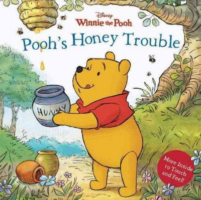 Sara F. Miller Pooh's Honey Trouble