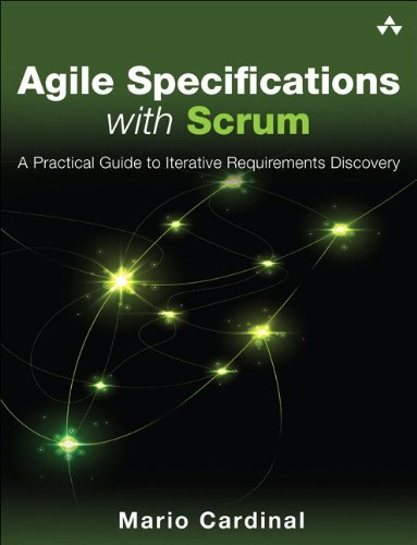 Mario Cardinal Executable Specifications With Scrum A Practical Guide To Agile Requirements Discovery