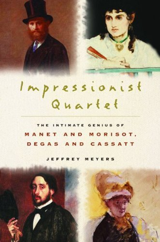 jeffrey-meyers-impressionist-quartet-the-intimate-genius-of-manet-and-morisot-degas-a