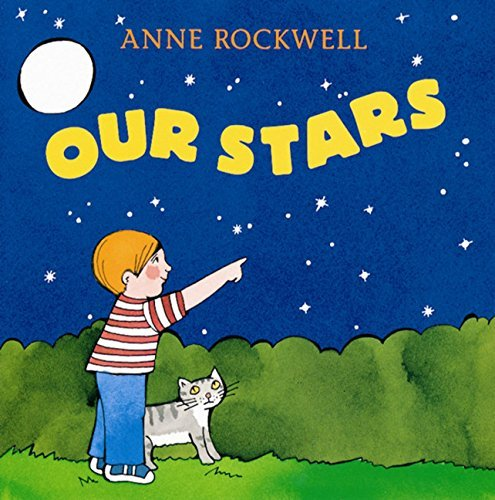 Anne Rockwell Our Stars