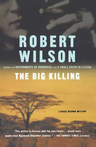 Robert Wilson The Big Killing